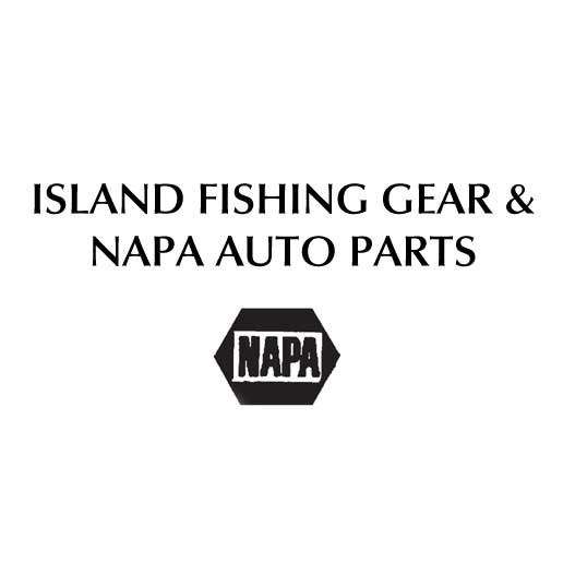 Island Fishing Gear & NAPA Auto Parts