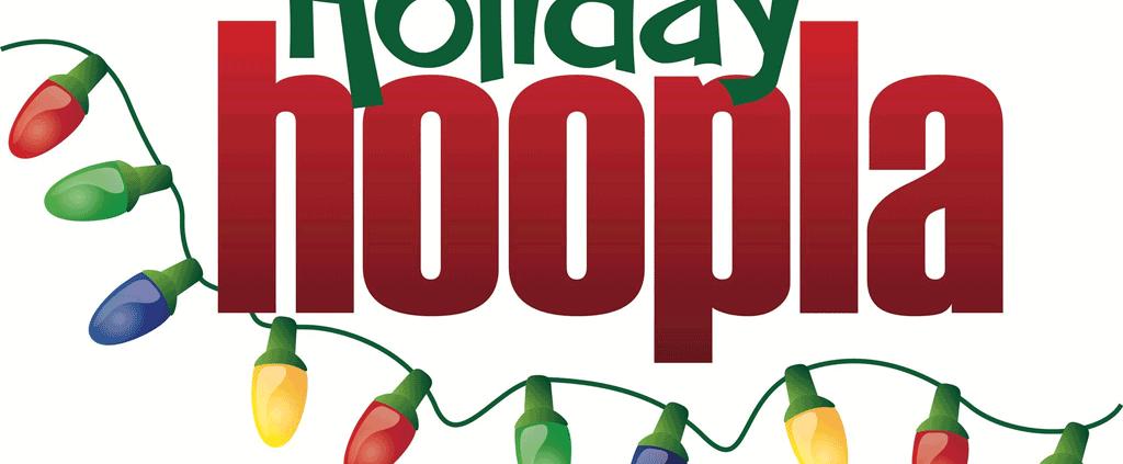 Holiday Hoopla 2018